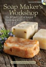 NEW Soap Maker's Workshop: The Art and Craft of Natural Handmade Soap [With DVD]