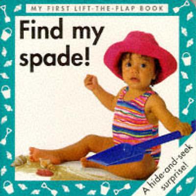 Find My Spade! (Surprise, Surprise! Board Books), MacKinnon, Debbie , Acceptable