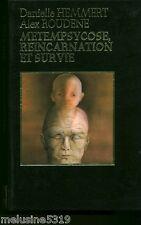 """Livre Esotérisme """" Métempsycose réincarnation et Survie """"  ( No 1482 ) Book"""