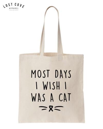 Most Days I Wish I Was A Cat Tote Shoulder Bag Slogan Handbag Canvas Cats Crazy