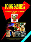 Doing Business and Investing in Peru Guide by International Business Publications, USA (Paperback / softback, 2006)