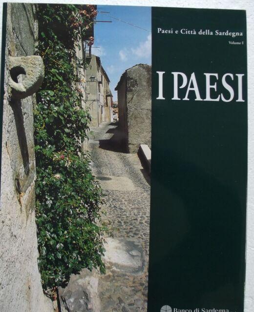 VOLUME I-Paesi e città della Sardegna-CUEC Editrice 2002- G.MURA/ A.SANNA-IN CUS