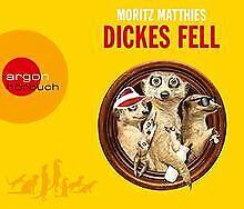 Dickes Fell von Matthies, Moritz   Buch   Zustand gut