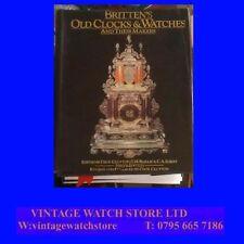 Britten's Old Clocks & Watches, Ed. C. Clutton, 1982  IN DJ