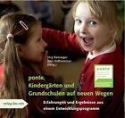 Ponte. Kindergärten und Grundschulen auf neuen Wegen von Jens Hoffsommer und Jörg Ramseger (2008, Kunststoffeinband)