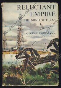 SIGNED-Fuermann-RELUCTANT-EMPIRE-History-THE-WEST-Texas-OIL-BUSINESS-Oilman-TX