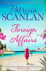 Foreign Affairs by Patricia Scanlan (Paperback, 2015)