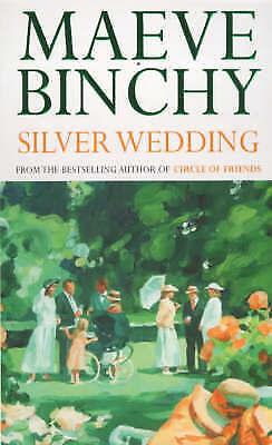 """""""AS NEW"""" Binchy, Maeve, Silver Wedding Book"""