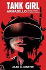 Tank Girl - Armadillo and a Bushel of Other Stories by Alan C. Martin (Paperback, 2008)