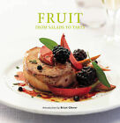 Fruit: From Salads to Tarts by Ryland, Peters & Small Ltd (Hardback, 2006)