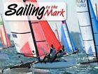 Cal 2017 Sailing to The Mark by Tidemark 9781631141331 Calendar 2016