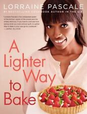 A Lighter Way to Bake by Lorraine Pascale (2014, Hardcover)
