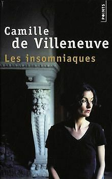 Les insomniaques von Villeneuve, Camille de | Buch | Zustand gut