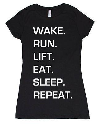WAKE RUN LIFT EAT SLEEP REPEAT GYM CROSSFIT RUNNING TRAINING YOGA WORKOUT SHIRT