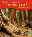 How Big Is Big?: Comparing Plants by Vic Parker (Hardback, 2010)