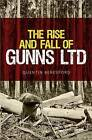 The Rise and Fall of Gunns Ltd by Quentin Beresford (Paperback, 2015)