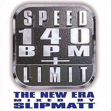 Speed Limit 140 BPM: The New Era by DJ Slipmatt (CD, 2001) EDM Dance Techno Club
