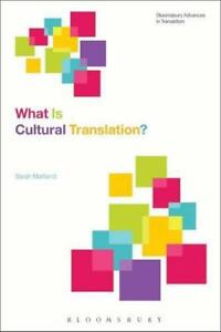 What-is-Cultural-Translation-Bloomsbury-Advances-in-translation-by-Maitland