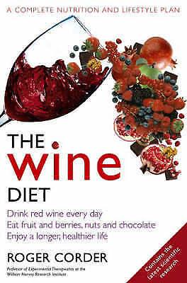 """AS NEW"" Corder PhD MRPharmS, Professor Roger, The Wine Diet, Paperback Book"