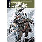 Archer & Armstrong Volume 5: Mission: Improbable by Fred van Lente, Joshua Dysart, Christos Gage (Paperback, 2014)