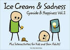 Cyanide and Happiness: Ice Cream and Sadness by Kris, Dave, Matt, Rob D. (Hardback, 2010)