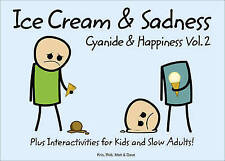 Cyanide and Happiness: Ice Cream and Sadness: Bk. 2 by Kris, Dave, Matt, Rob...