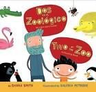 Dos en el Zoologico/Two At The Zoo: Un Libro Para Contar/A Counting Book by Danna Smith (Board book, 2011)