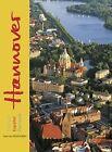 Hannover von Karl Johaentges (2011, Gebundene Ausgabe)