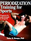 Periodization Training for Sports by Tudor O. Bompa (1999, Paperback)