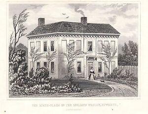 1840 Vittoriano Stampa ~ Birth-Place Di The Rev. John Wesley Epworth