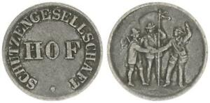 Hof Zinkmarke der Schützengesellschaft ss 52747