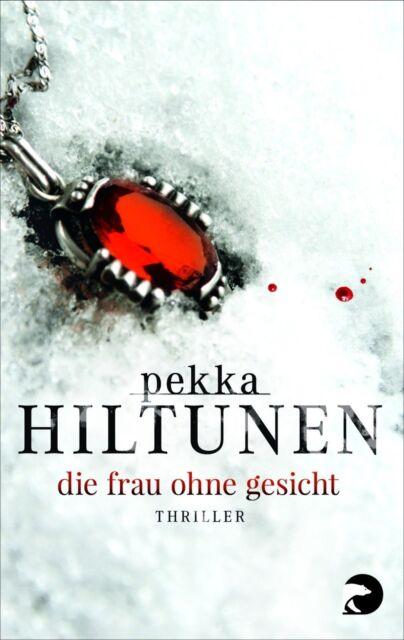 Hiltunen, Pekka - Die Frau ohne Gesicht: Thriller: Krimi (Studio) /4
