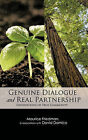 GENUINE DIALOGUE and REAL PARTNERSHIP: Foundations of True Community by Maurice Friedman (Hardback, 2011)
