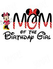 4435219b item 1 DISNEY MINNIE MOUSE MOM OF THE BIRTHDAY GIRL:::::::::::T-SHIRT IRON  ON TRANSFER -DISNEY MINNIE MOUSE MOM OF THE BIRTHDAY GIRL:::::::::::T-SHIRT  IRON ...