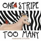 One Stripe Too Many by Maryanne O'Flynn (Paperback, 2014)