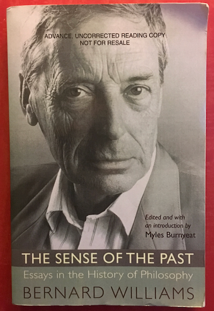 Bernard Williams | The Sense of the Past: Essays in the History of Philosophy