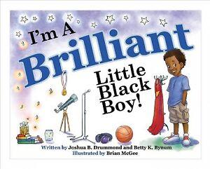 I-039-m-a-Brilliant-Little-Black-Boy-Hardcover-by-Drummond-Joshua-B-Bynum-B