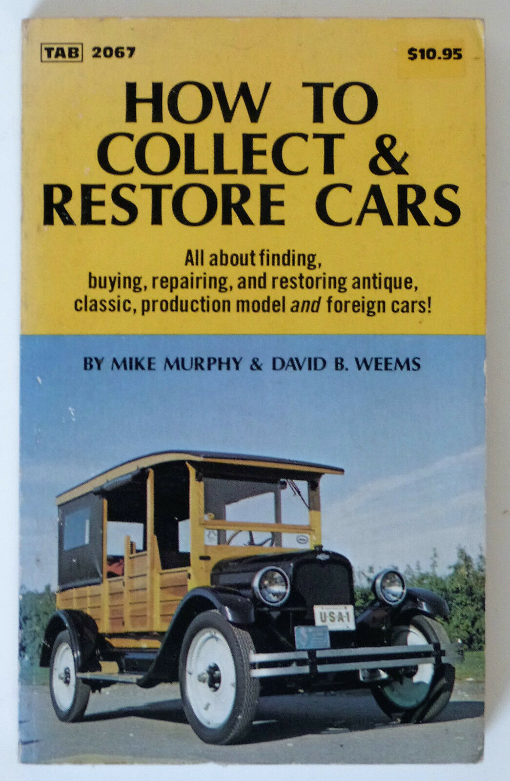 HOW TO COLLECT & RESTORE OLD CARS: Mike Murphy & D.B Weems ...