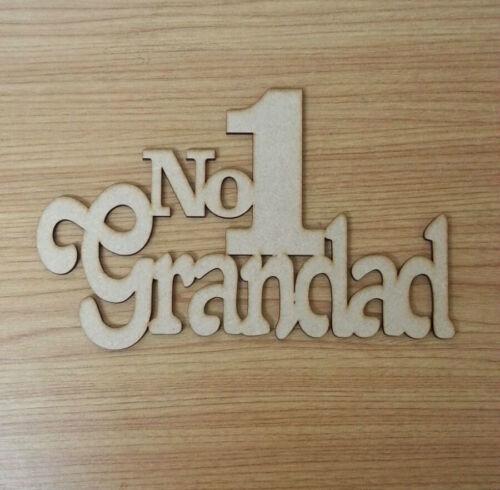 No1 Grandad sign gift fathers day Dad,Daddy,Grandad S25