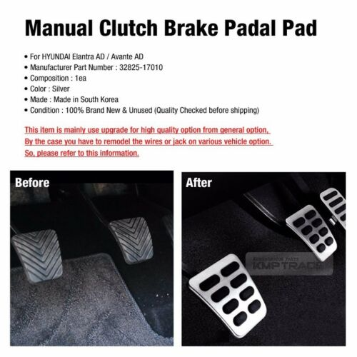 OEM Parts Manual Clutch Brake Padal Pad Cover For HYUNDAI 2017-2018 Elantra AD