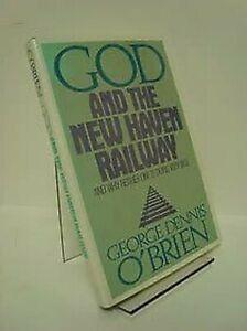 God-And-The-Nuevo-Haven-Railway-por-o-039-Brien-Dennis