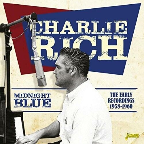 Charlie Rich - Midnight Blue: Early Recordings 1958-1960 [New CD] UK - Import
