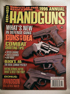 GUNS & AMMO - 1996 ANNUAL ~ HANDGUNS ~ GUNS OF THE DEA, COMBAT SHOOTING TIPS