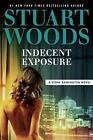 A Stone Barrington Novel: Indecent Exposure by Stuart Woods (2017, CD, Unabridged)