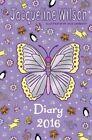 Jacqueline Wilson Diary 2016 by Jacqueline Wilson (Hardback, 2015)
