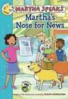 Martha's Nose for News by Susan Meddaugh (Hardback, 2013)