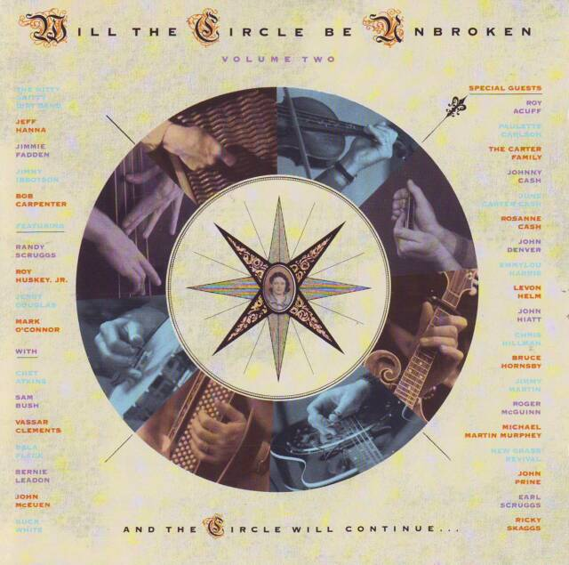 Nitty Gritty Dirt Band - Will The Circle Be Unbroken Vol.2 - 1. Pressung 1989