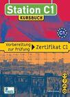 Station C1 - Kursbuch von Spiros Koukidis (2008, Gebundene Ausgabe)