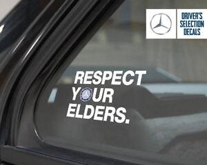 Mercedes-Benz-Respect-Your-Elders-Euro-Style-window-sticker-decal