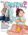 Blankies Just for Babies by Tabetha Hedrick (Paperback, 2015)